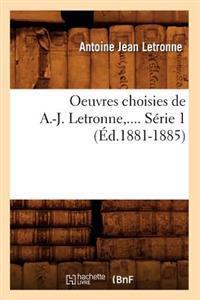 Oeuvres Choisies de A.-J. Letronne. S�rie 1 (�d.1881-1885)