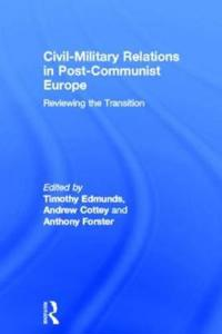 Civil-military Relations in Postcommunist Europe