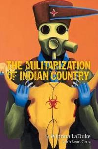 The Militarization of Indian Country