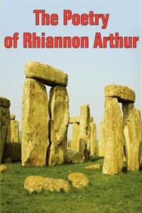 The Poetry of Rhiannon Arthur
