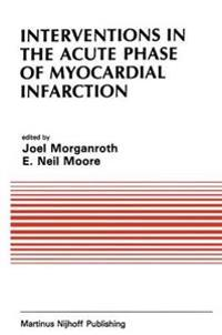 Interventions in the Acute Phase of Myocardial Infarction