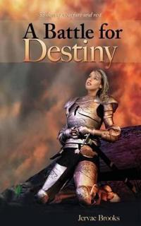 A Battle For Destiny