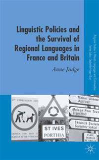 Linguistic Policies and the Survival of Regional Languages in France and Britain