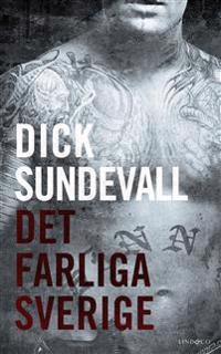 Det farliga Sverige