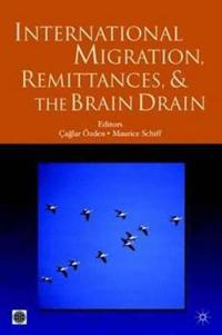 International Migration, Remittances, and Brain Drain