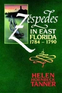 Zespedes in East Florida, 1784-90