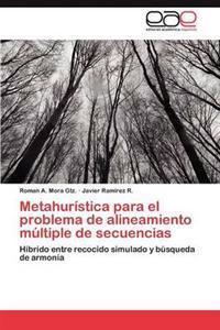 Metahuristica Para El Problema de Alineamiento Multiple de Secuencias