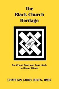 The Black Church Heritage