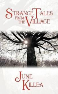 Strange Tales from the Village
