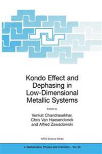 Kondo Effect and Dephasing in Low Dimensional Metallic Systems