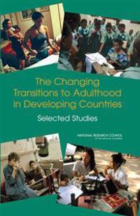 The Changing Transitions to Adulthood in Developing Countries