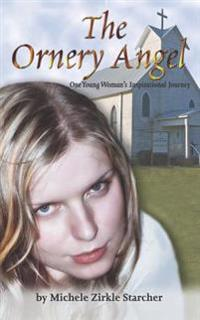 The Ornery Angel