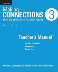 Making Connections Level 3 Teacher's Manual: Skills and Strategies for Academic Reading