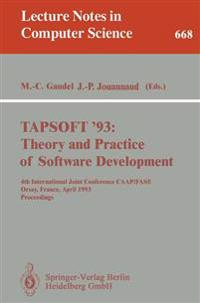 TAPSOFT '93: Theory and Practice of Software Development
