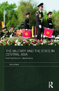 The Military and the State in Central Asia