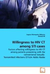 Willingness to HIV CT Among Sti Cases