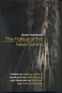 The Politics of the New Centre