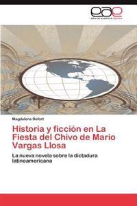 Historia y Ficcion En La Fiesta del Chivo de Mario Vargas Llosa