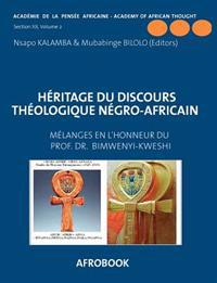 H Ritage Du Discours Th Ologique N Gro-Africain