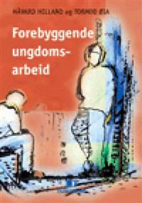 Forebyggende ungdomsarbeid - Håvard Helland, Tormod Øia | Ridgeroadrun.org