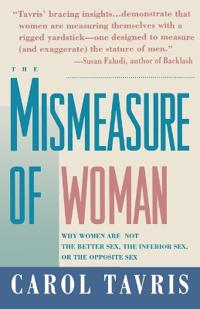 The Mismeasure of Woman