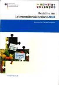 Berichte Zur Lebensmittelsicherheit 2008: Bundesweiter Überwachungsplan 2008