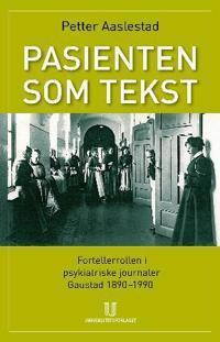 Pasienten som tekst - Petter Aaslestad | Ridgeroadrun.org