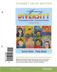 Affirming Diversity: The Sociopolitical Context of Multicultural Education, Student Value Edition