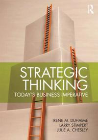 Strategic Thinking: Today S Business Imperative