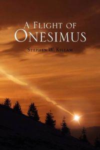 A Flight of Onesimus