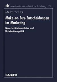 Make-or-Buy-Entscheidungen im Marketing