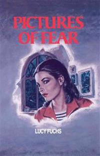 Pictures of Fear