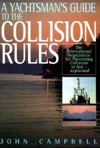 A Yachtsman's Guide to the Collision Rules