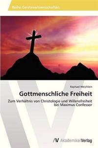 Gottmenschliche Freiheit
