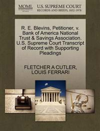 R. E. Blevins, Petitioner, V. Bank of America National Trust & Savings Association. U.S. Supreme Court Transcript of Record with Supporting Pleadings