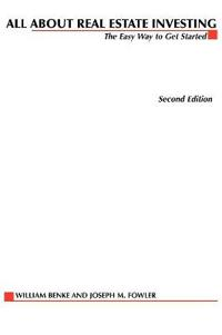 All about Real Estate Investing: The Easy Way to Get Started