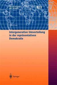 Intergenerative Umverteilung in Der Repreasentativen Demokratie