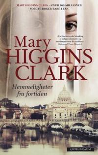 Hemmeligheter fra fortiden - Mary Higgins Clark   Inprintwriters.org