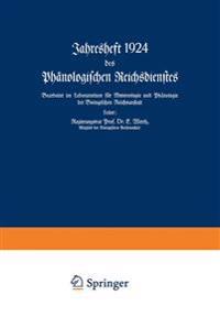 Jahresheft 1924 Des Phanologischen Reichsdienstes