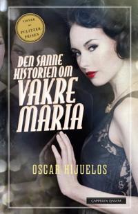 Den sanne historien om vakre María