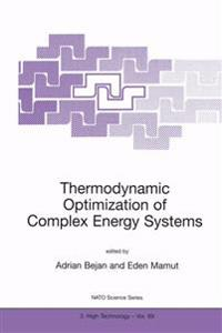 Theromdynamic Optimization of Complex Energy Systems