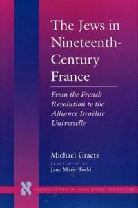 The Jews in Nineteenth-Century France