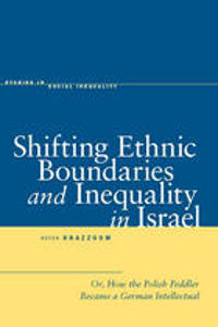 Shifting Ethnic Boundaries and Inequality in Israel