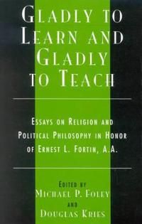 Gladly to Learn and Gladly to Teach