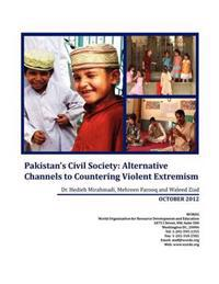 Pakistan's Civil Society: Alternative Channels to Countering Violent Extremism