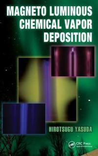 Magneto Luminous Chemical Vapor Deposition