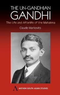 Un-Gandhian Gandhi