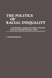 The Politics of Racial Inequality