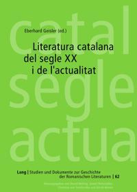 Literatura catalana del segle XX i de l'actualitat