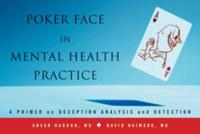 Poker Face in Mental Health Practice